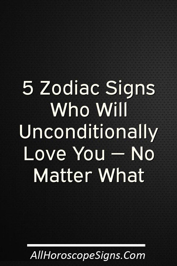 5 signs unconditional love tell you for real