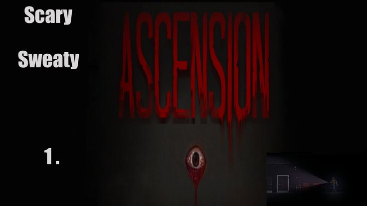 Ascension - SCREAM, GIRL, SCREAM! - PART 1