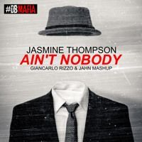 Jasmine Thompson - Ain't Nobody (DJ Jahn & Giancarlo Rizzo SmAsh) by DjGiancarlo Rizzo on SoundCloud