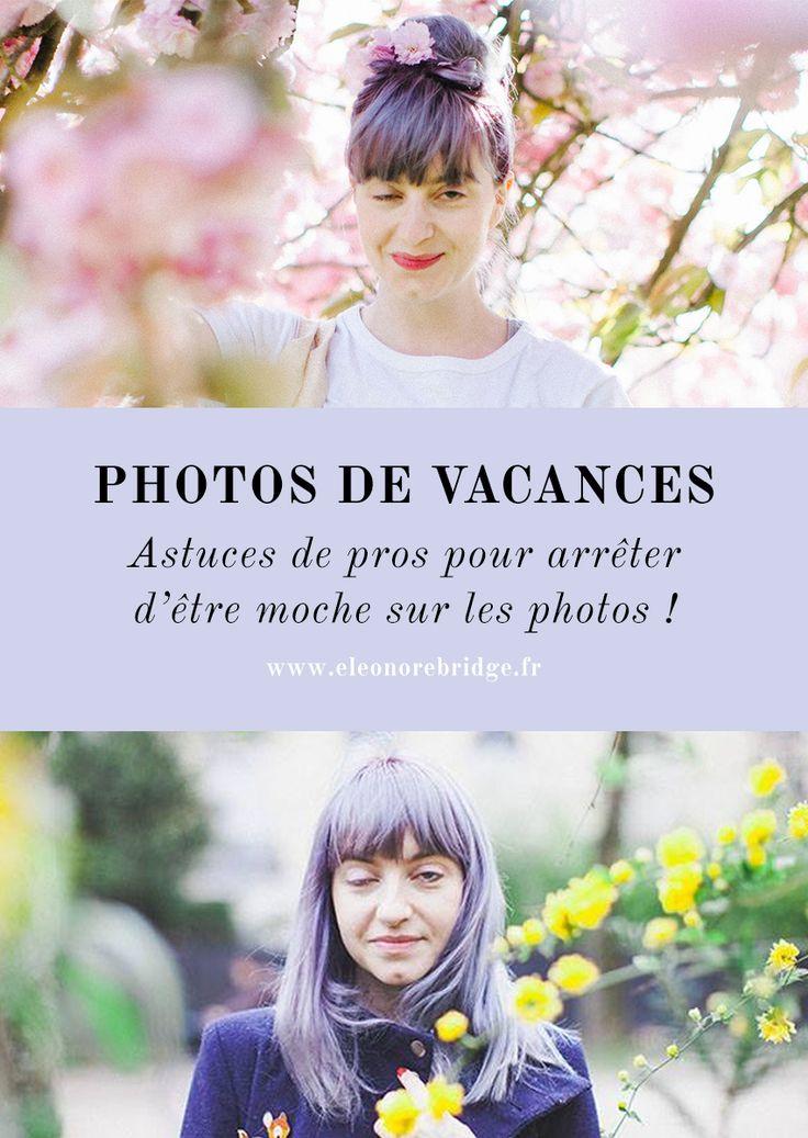 Comment prendre une belle photo de soi quand on ne sait pas poser, tous les trucs pour être toujours jolie sur les photos et avoir une belle photo de profil via @eleonorebridge