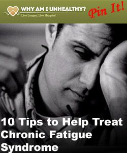 10 Tips to Help Treat Chronic Fatigue Syndrome