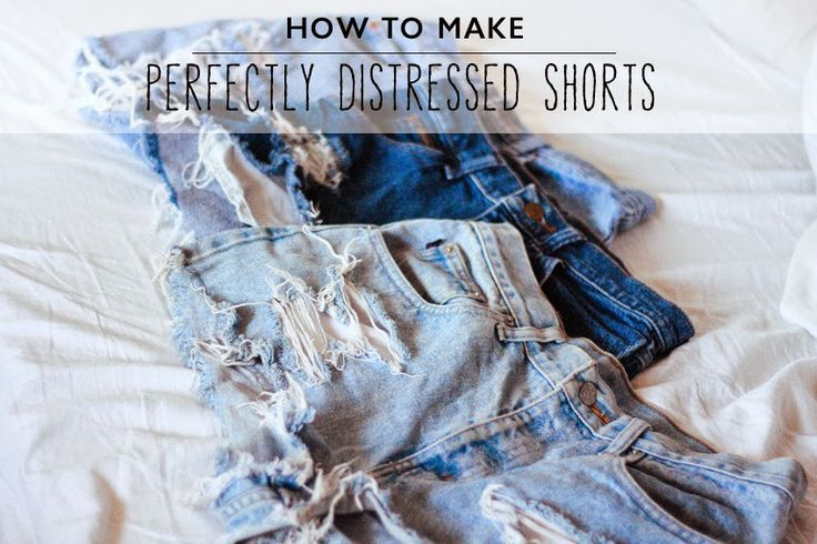DIY - HOW TO MAKE DISTRESSED HIGH WAISTED JEAN SHORTS - STEP BY STEP GUIDE