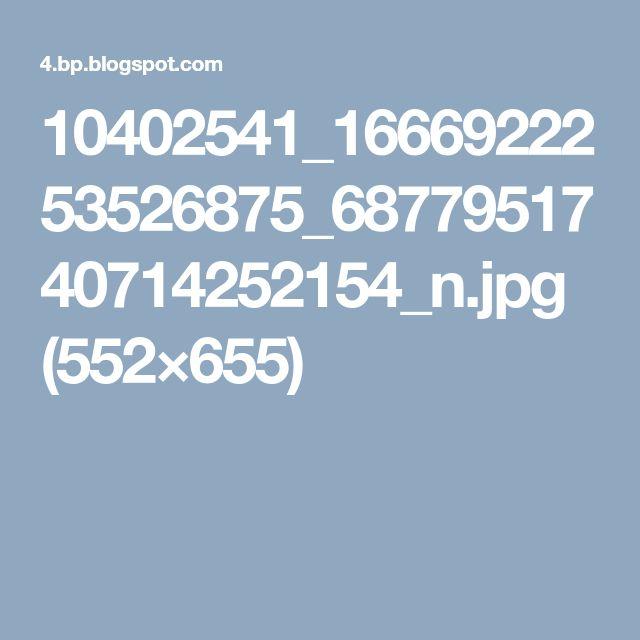 10402541_1666922253526875_6877951740714252154_n.jpg (552×655)