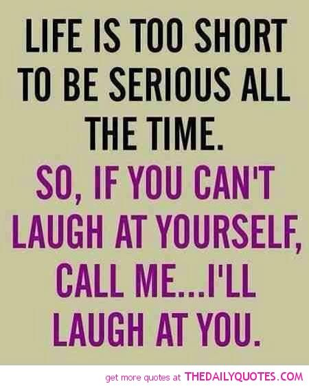 Funny Quotes Sayings Life Too Short Quote Pic