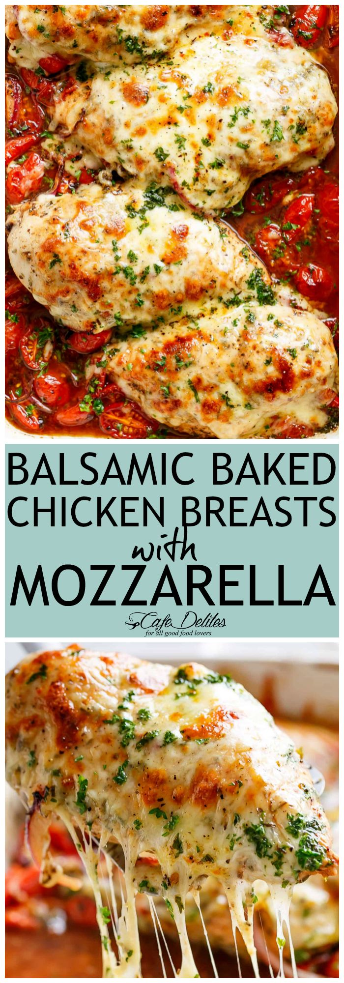 Balsamic Baked Chicken Breast rubbed with garlic and herbs, dripping with a tomato balsamic sauce and melted mozzarella cheese! It doesn't get any better than this EASY chicken recipe! Let your oven do ALL the work and have the most delicious Baked Chicken on your tablein less than 30 minutes!