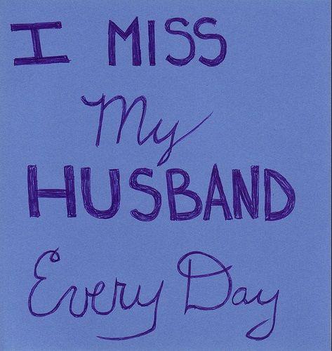 I Miss My Husband Everyday I Miss You So Much I Love You Cpljoe