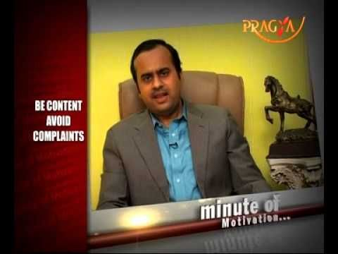 Be Content Avoid Complaints-Prashant Tripathi(Personality Architect)-Min...