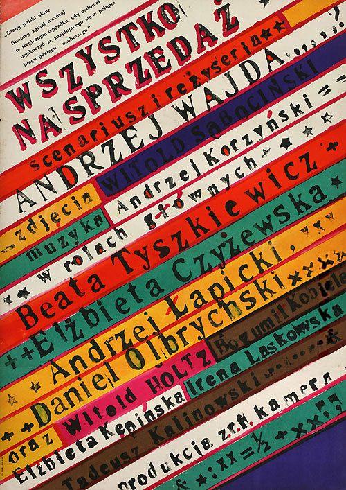 movieposteroftheday:    1968 Polish poster for EVERYTHING FOR SALE (Andrzej Wajda, Poland, 1968)  Designer: Franciszek Starowieyski (1930-2009) [see also]  Poster source: Terry Posters