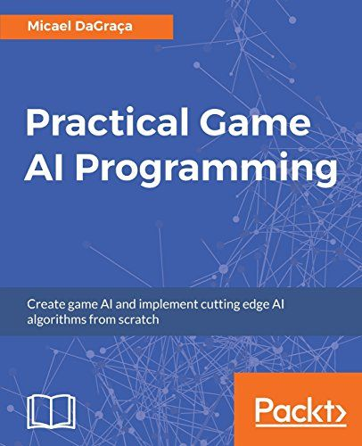 Practical Game AI Programming + Project Files Pdf Download