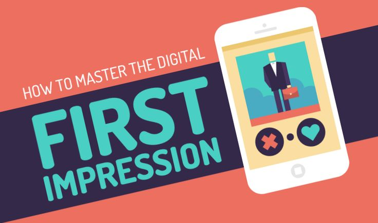 How To Master The Digital First Impression - #infographic http://www.digitalinformationworld.com/2016/04/infographic-digital-first-impression.html