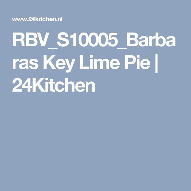 RBV_S10005_Barbaras Key Lime Pie | 24Kitchen