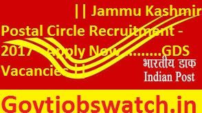 Apply now Jammu Kashmir Postal Circle Recruitment 2017, JK Post office Latest GDS Vacancy 2017 - Online Application Forms @appost.in, JK Post office Jobs