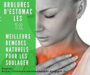 Brûlures d'#estomac : les 12 meilleurs remèdes naturels pour les soulager : https://vivreavecuncolonmalade.blogspot.fr/2016/01/plantes-remedes-naturels-contre-brulures-estomac.html #sante #reflux #bruluresestomac #gastrite #ulcere #RGO