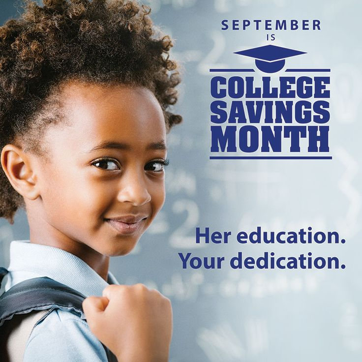 September isn't just back-to-school time, it's also College Savings Month – the perfect time for you to start a tax-deferred college savings account for your child.