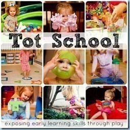 Tot School links -- lots of great ideas for teaching toddlers basic skills through play