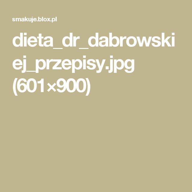 dieta_dr_dabrowskiej_przepisy.jpg (601×900)