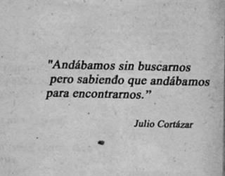 A great first pin ..from an amazing human being .... Julio Cortázar :)