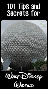 101 Best Disney World Tips #247moms @Tara Harmon Strickland you might wanna see this!