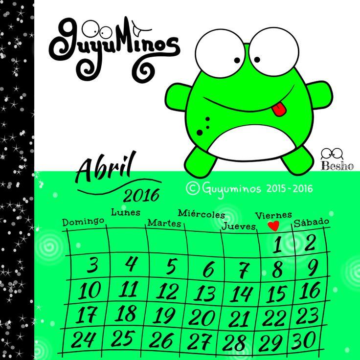 Calendario Abril 2016 ©Guyuminos Disfruta del Mes día a día! :D #mes#abril#calendario#guyuminos