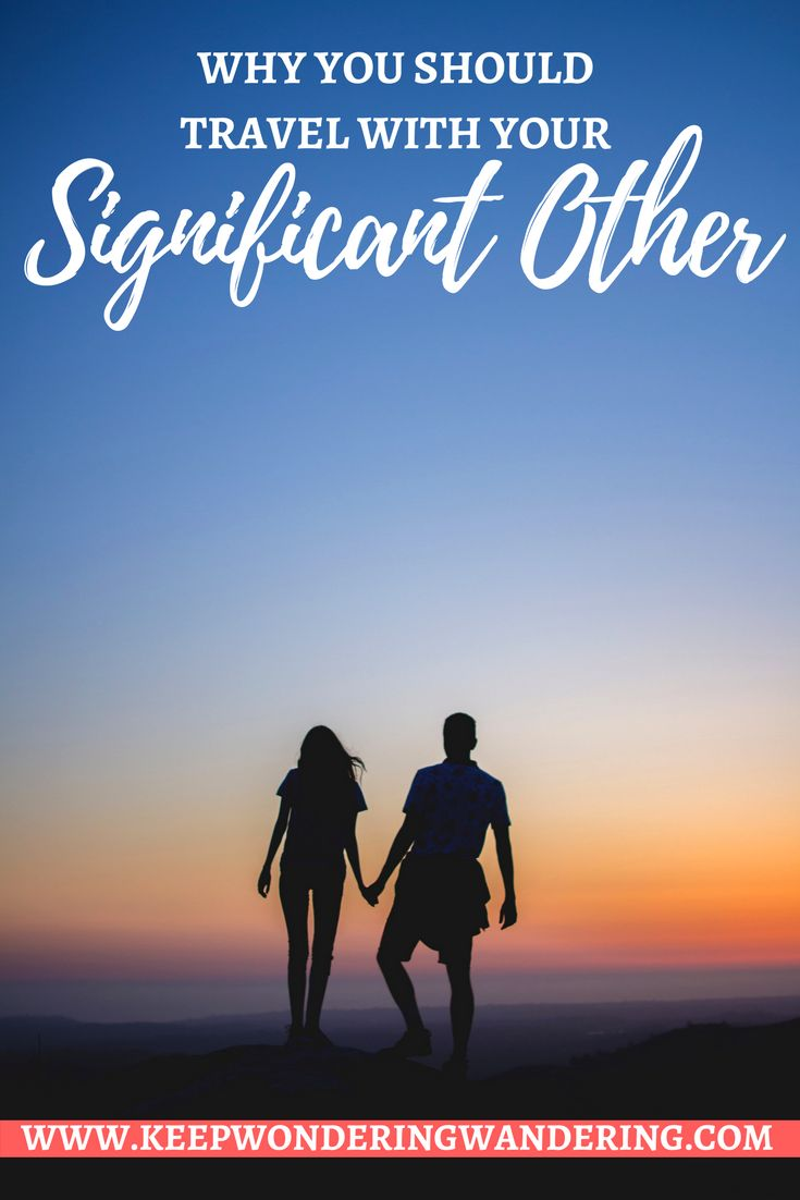 Here's why you should travel with your significant other. Book your tickets now, it'll be the best thing you ever did for yourself and your relationship.