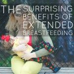 The Surprising Benefits of Extended Breastfeeding