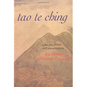 Tao Te Ching: Liber 157 (The Equinox, Vol. 3, No. 8)