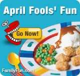 all sorts of fun ideas-NOT april fools foods!