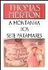 O Homem Novo Autor: Merton, Thomas Editora: Vozes Categoria: Religião / Cristianismo