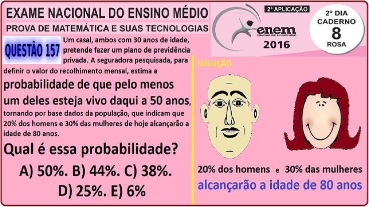 216 CURSO MATEMÁTICA ENEM 2016 QUESTÃO 157 PROVA ROSA RESOLVIDA EXAME NA... https://youtu.be/A4oIsHdgrh4