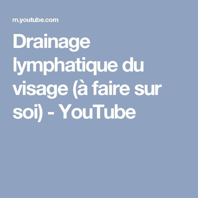 Drainage lymphatique du visage (à faire sur soi) - YouTube