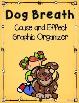 Dog breath, Cause and effect and Graphic organizers on Pinterest