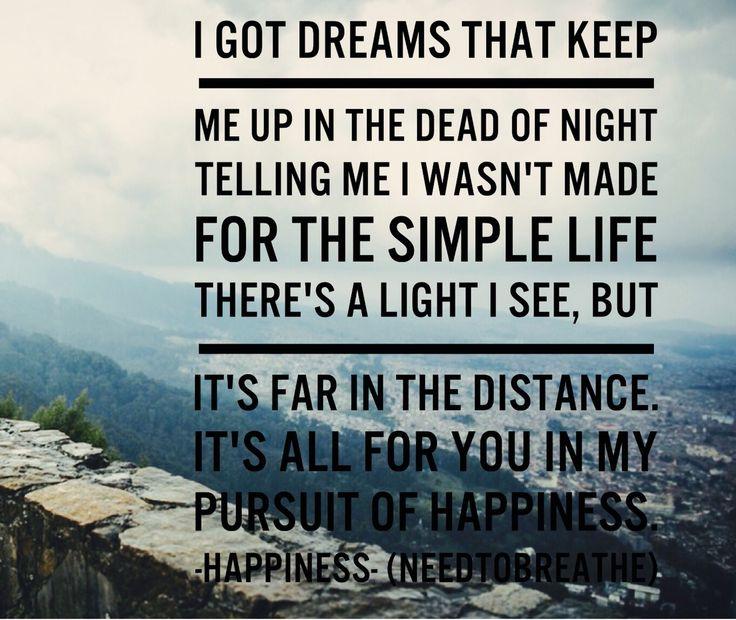 happiness // needtobreathe