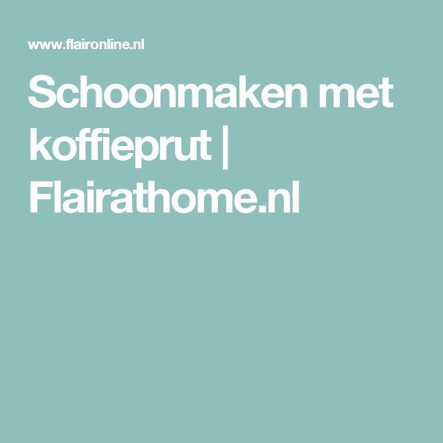 Schoonmaken met koffieprut   Flairathome.nl