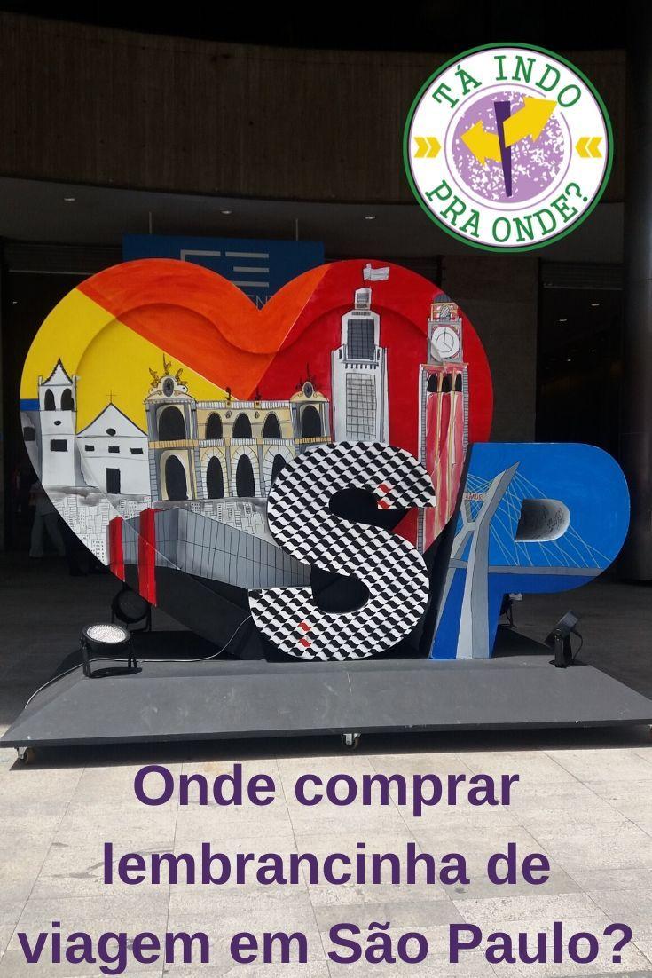 Onde Comprar Souvenirs De Sao Paulo Lembrancas De Viagem Sao
