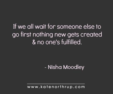 """Are You Waiting for Life to """"Prove It"""" to You? - Kate Northrup Kate Northrup"""