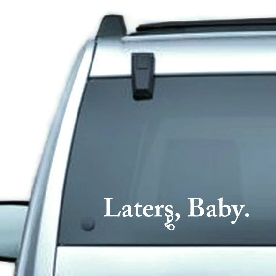 laters, babyVinyls Decals, Vinyls Cars, Gears Of Wars, Cars Windows, 50 Shades, Fifty Shades, Doctors Who, Stars Wars, Inspiration Vinyls