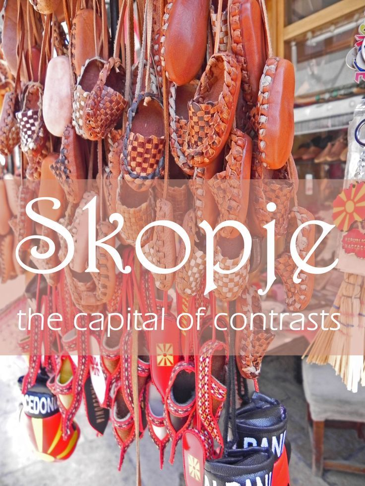 Skopje, the Capital of Contrasts   Republic of Macedonia
