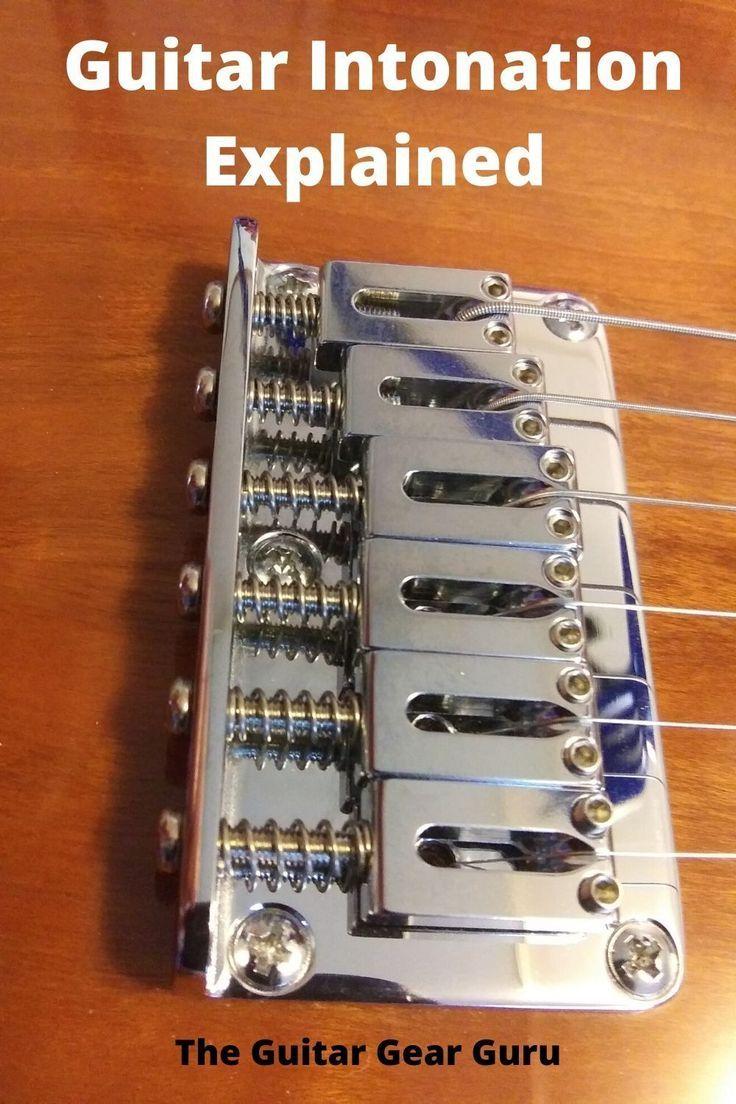 Guitar Intonation Explained Luthier Guitar Guitar Guitar Gear