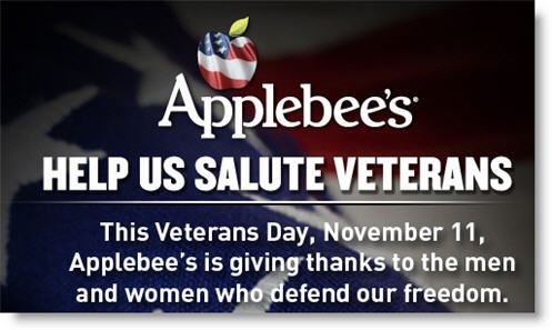 Veterans and active duty military get a free entree from a limited menu at Applebee's on Nov. 11. Must show military ID. Beverage not included. Menu and details: http://www.applebees.com/veterans-day-menu   Read more: http://www.newsnet5.com/dpp/money/consumer/veterans-day-deals-freebies-2013-applebees-starbucks-outback-olive-garden-jcpenney--more#ixzz2kItrexeX