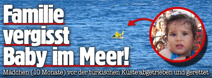 Von der Familie vergessen: Baby (10 Monate) treibt vor türkischer Küste im Schwimmring ab http://www.bild.de/news/ausland/tuerkei/von-familie-vergessen-baby-treibt-vor-tuerkischer-kueste-im-schwimmring-ab-41636670.bild.html crazy parents or they did on purpose?????