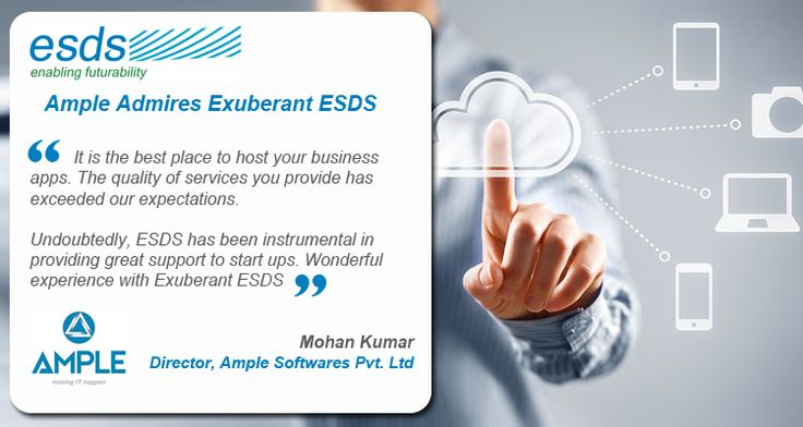 Ample admires exuberant services from ESDS for #hosting #business #apps, great support to #startups.