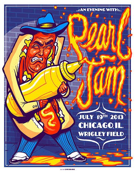 Pearl Jam - 2013 Munk One Pearl Jam Wrigley Field Chicago hot dog post – Sold Out Posters