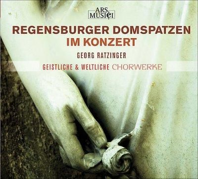 Regensburger Domspatzen - Sacred & Secular Vocal Works