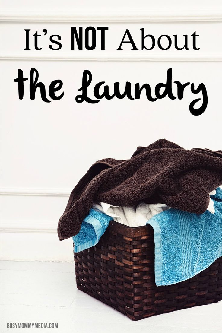 It's Not About the Laundry | Great tips to help you keep things in perspective when you are overwhelmed as a mom
