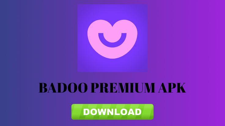Badoo Premium Apk [Mod + Premium Unlocked + Ad-free