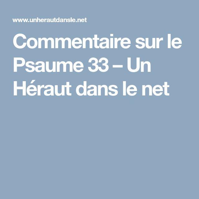 Commentaire sur le Psaume 33 – Un Héraut dans le net