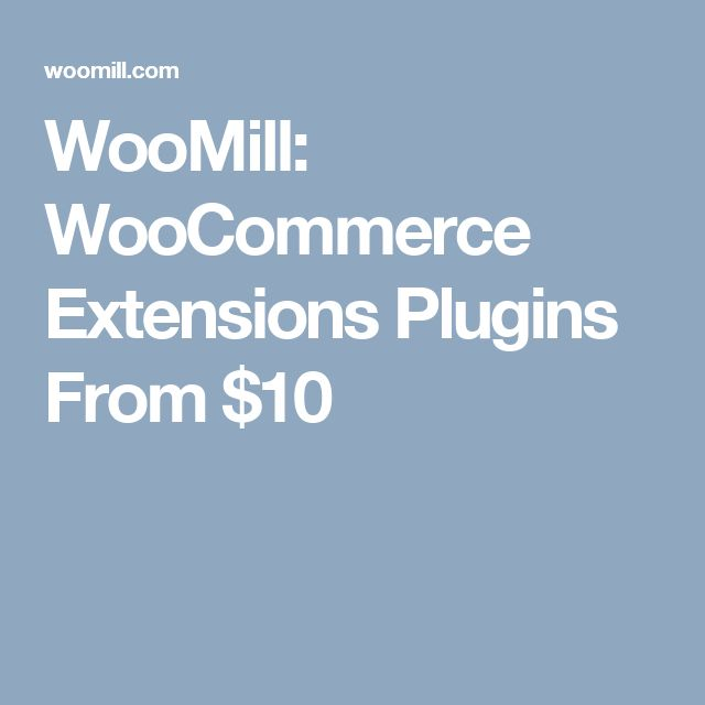 WooMill: WooCommerce Extensions Plugins From $10