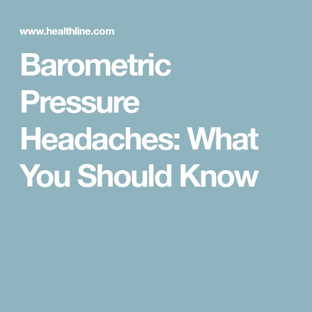 Barometric Pressure Headaches: What You Should Know