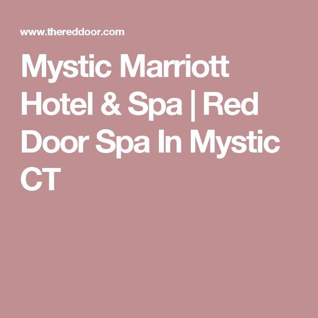 Mystic Marriott Hotel & Spa | Red Door Spa In Mystic CT