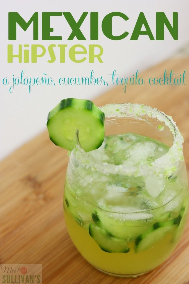 The Mexican Hipster; a yummy cocktail made with Jalapeño Tequila and cucumbers. -Momo